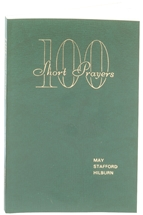 100 Short-Prayers by May Staford Hilburn
