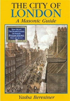 City of London: A Masonic Guide