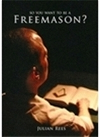 So You Want to be a Freemason